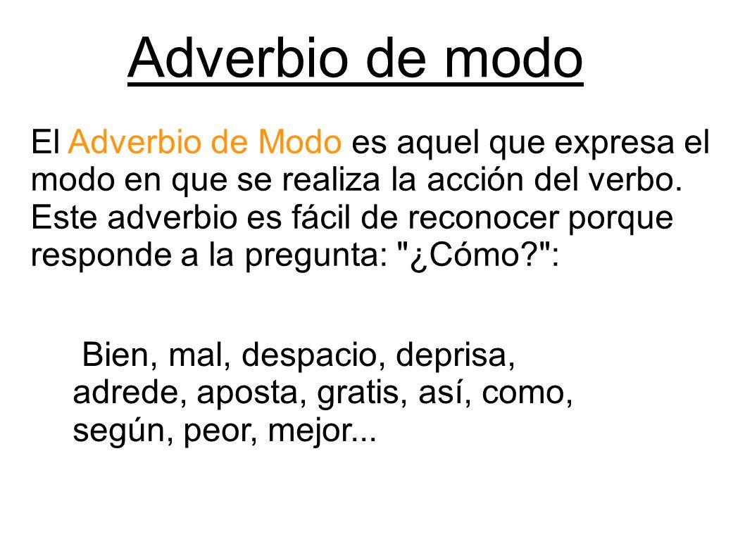 5 Ejemplos De Adverbios De Modo Y Definición Yavendrás